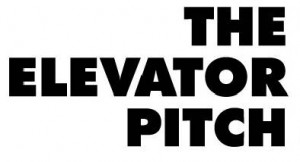 The Elevator Pitch, 30 Seconds To Your Next Lead